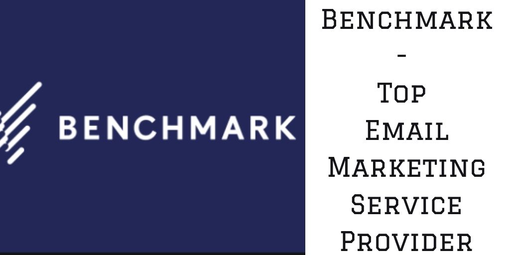 Benchmark: Top Email Marketing Service Provider