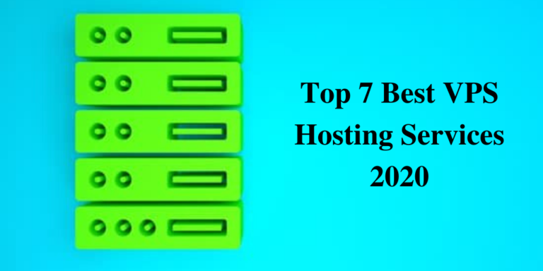 Top 7 Best VPS Hosting Services