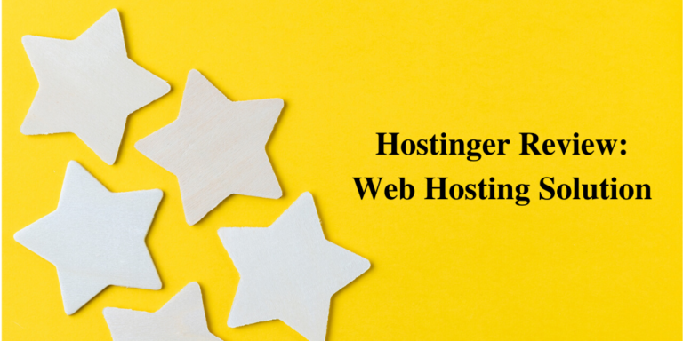 Hostinger Review: Web Hosting Solution