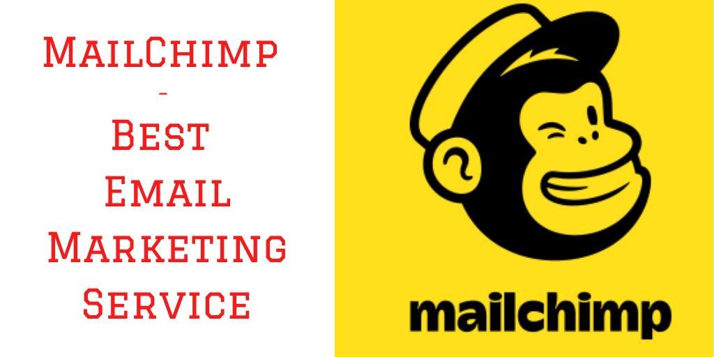 MailChimp – Best Email Marketing Service