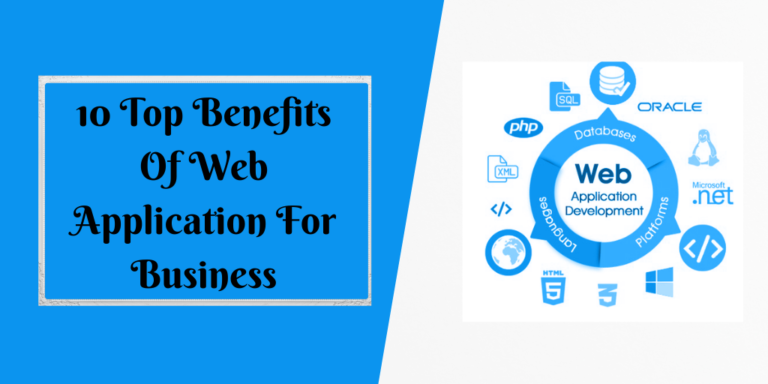 10 Top Benefits Of Web Application For Business