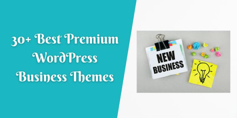30+ Best Premium WordPress Business Themes