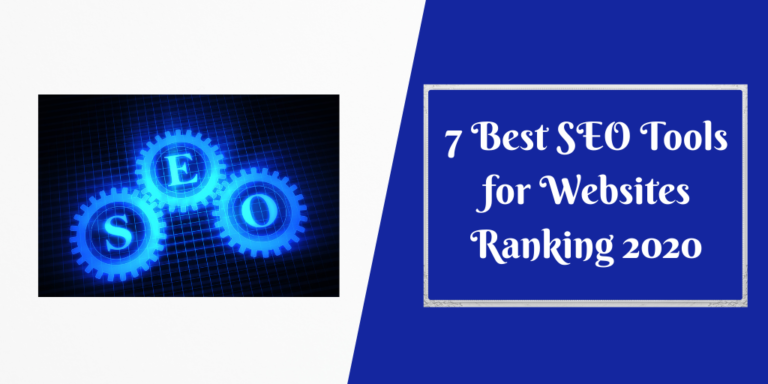 7 Best SEO Tools for Websites Ranking 2020