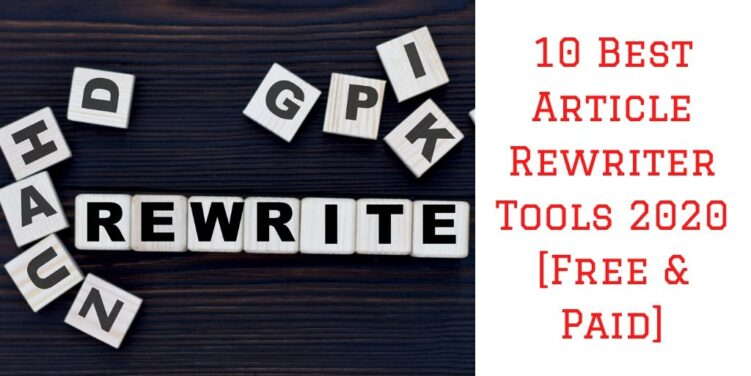 10 Best Article Rewriter Tools 2020