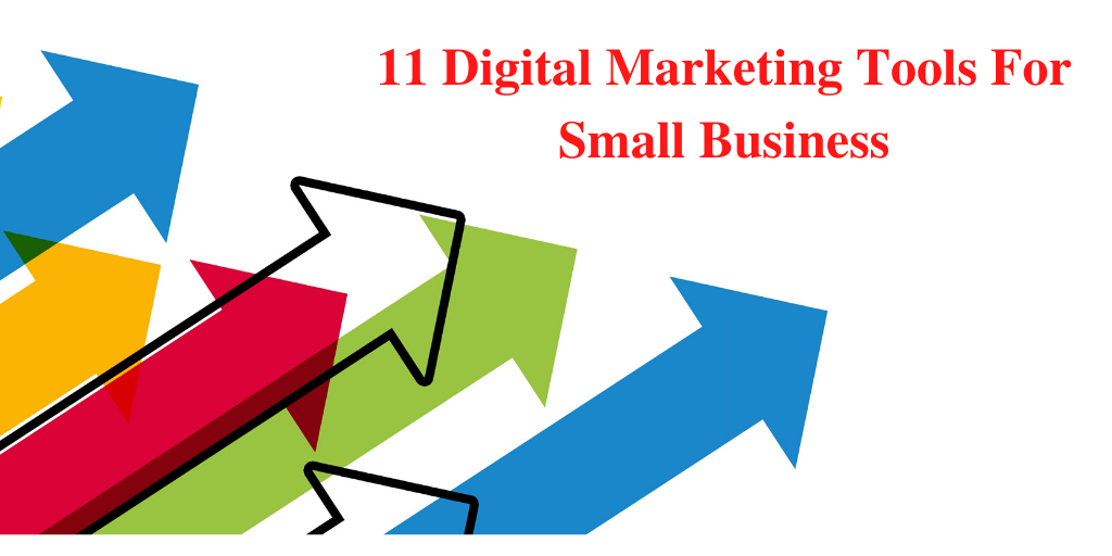 Digital Marketing Tools For Small Business