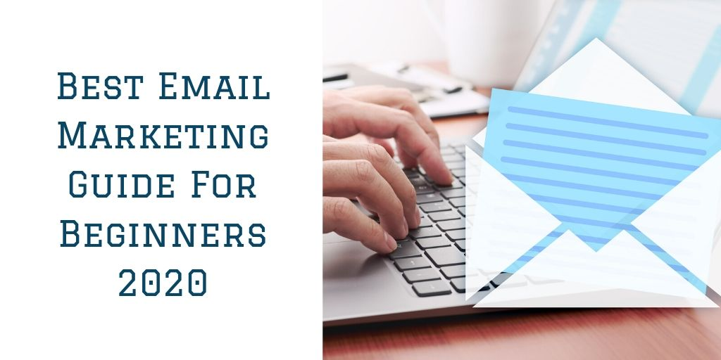 Best Email Marketing Guide For Beginners