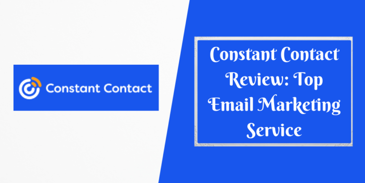 Constant Contact Review_ Top Email Marketing Service