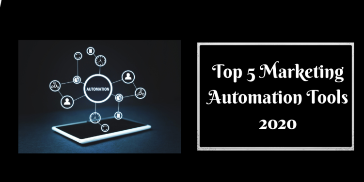 Top 5 Marketing Automation Tools 2020