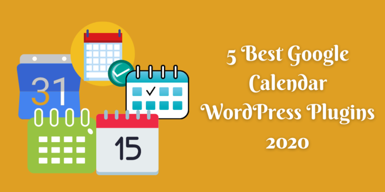 5 Best Google Calendar WordPress Plugins 2020