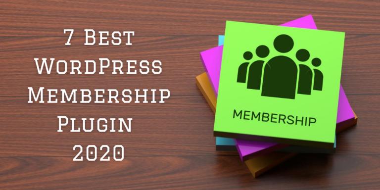 7 Best WordPress Membership Plugin 2020