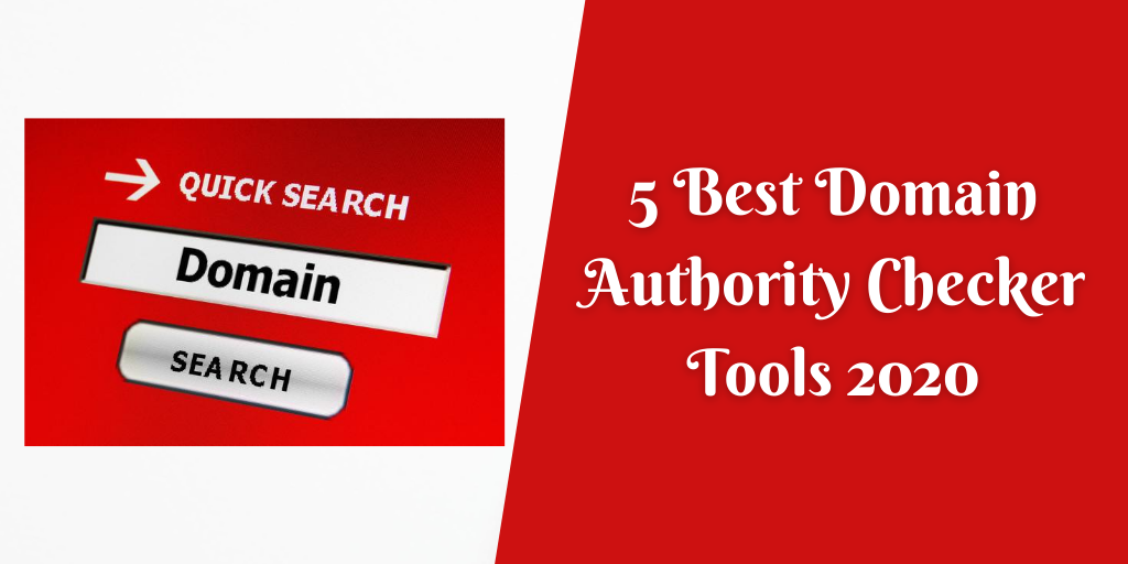 5 Best Domain Authority Checker Tools 2020