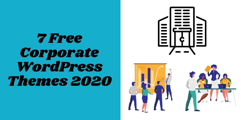 7 Free Corporate WordPress Themes 2020
