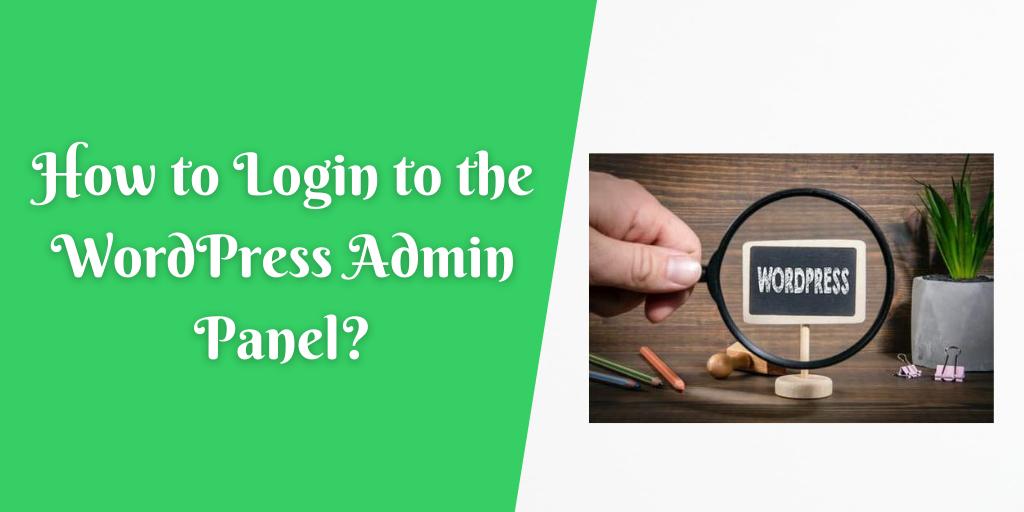 How to Login to the WordPress Admin Panel?