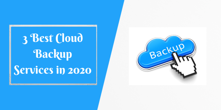 3 Best Cloud Backup Services in 2020