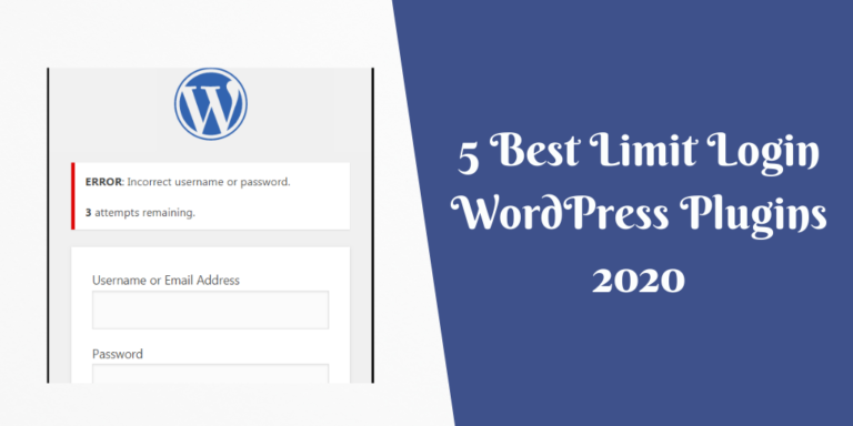 5 Best Limit Login WordPress Plugins 2020