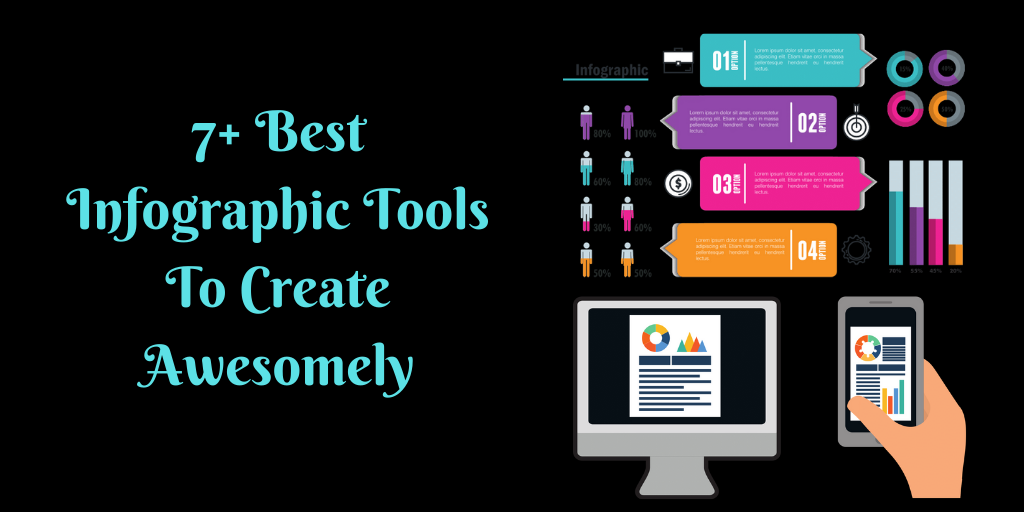 7+ Best Infographic Tools To Create Awesomely