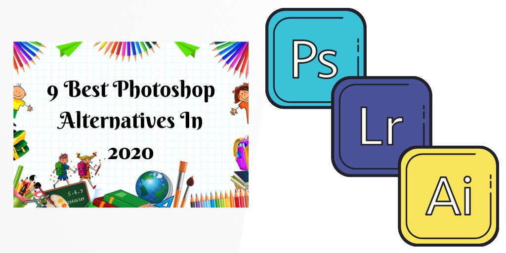 9 Best Photoshop Alternatives In 2020