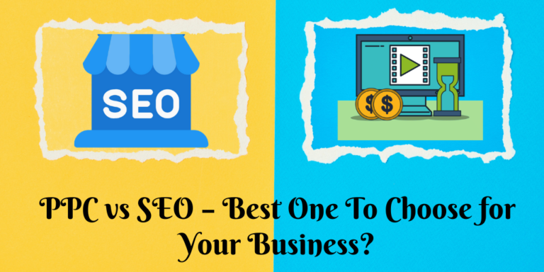 PPC vs SEO – Best One To Choose for Your Business
