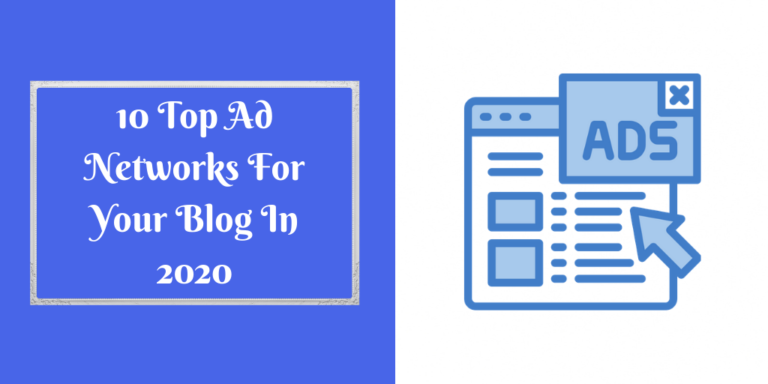 10 Top Ad Networks For Your Blog In 2020