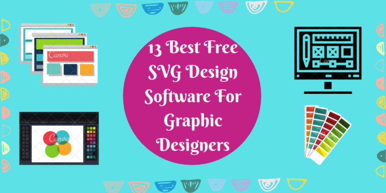 13 Best Free SVG Design Software For Graphic Designers