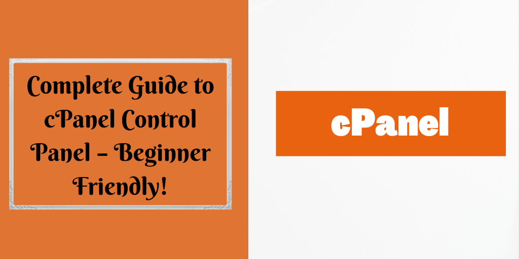 Complete Guide to cPanel Control Panel – Beginner Friendly!
