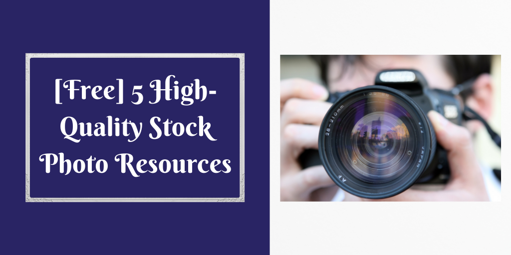 [Free] 5 High-Quality Stock Photo Resources