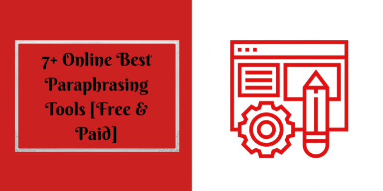 7+ Online Best Paraphrasing Tools [Free & Paid]