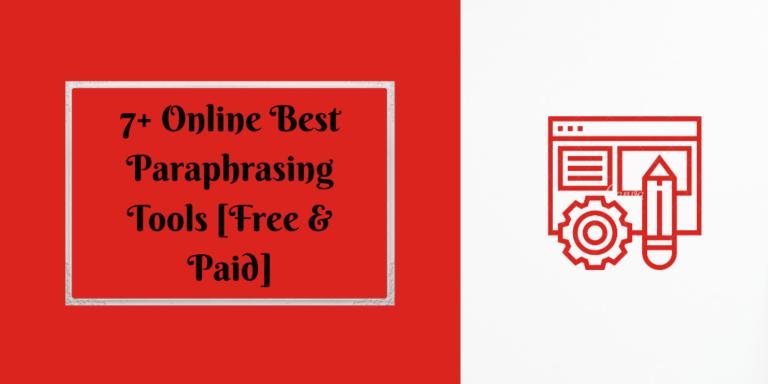 Online Best Paraphrasing Tools