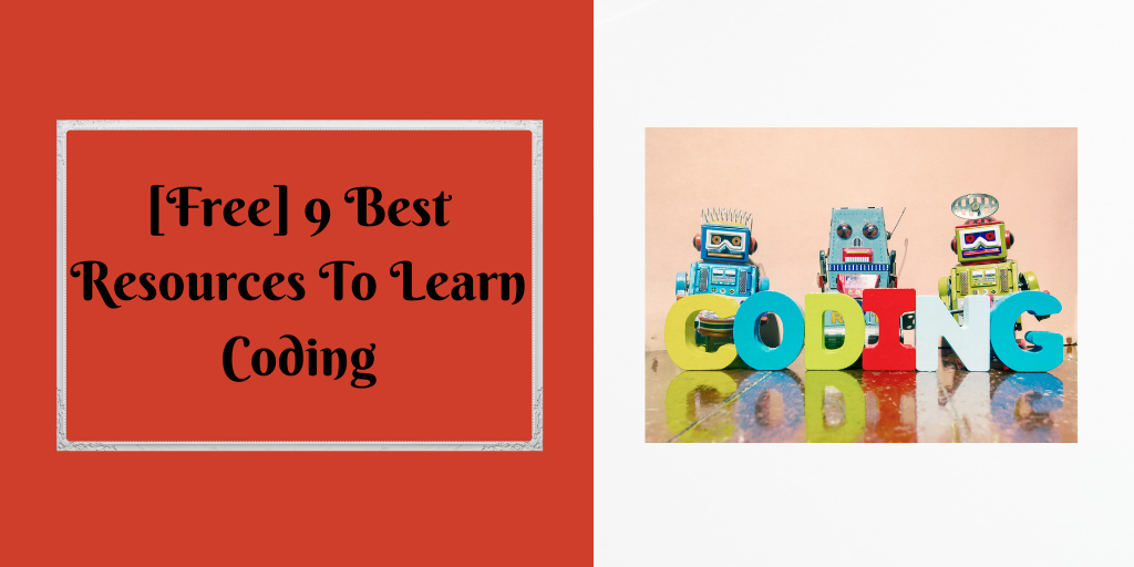 [Free] 9 Best Resources To Learn Coding