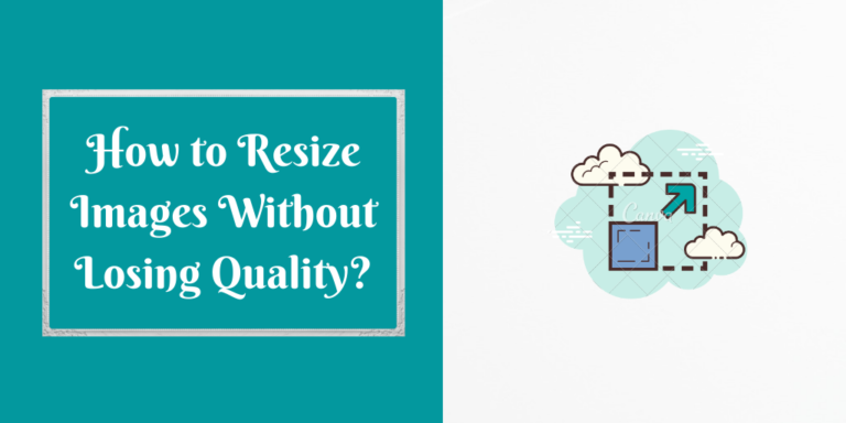 How to Resize Images Without Losing Quality_