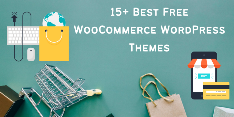 15+ Best Free WooCommerce WordPress Themes
