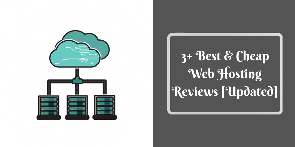 3+ Best & Cheap Web Hosting Reviews [Updated]