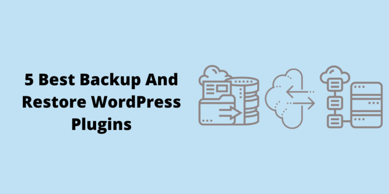 5 Best Backup And Restore WordPress Plugins