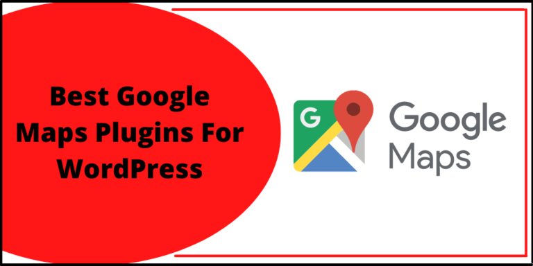 Best Google Maps Plugins For WordPress
