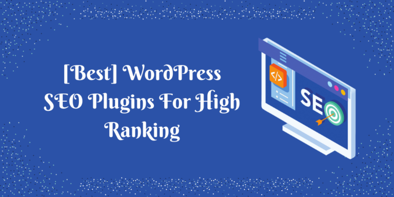 [Best] WordPress SEO Plugins For High Ranking