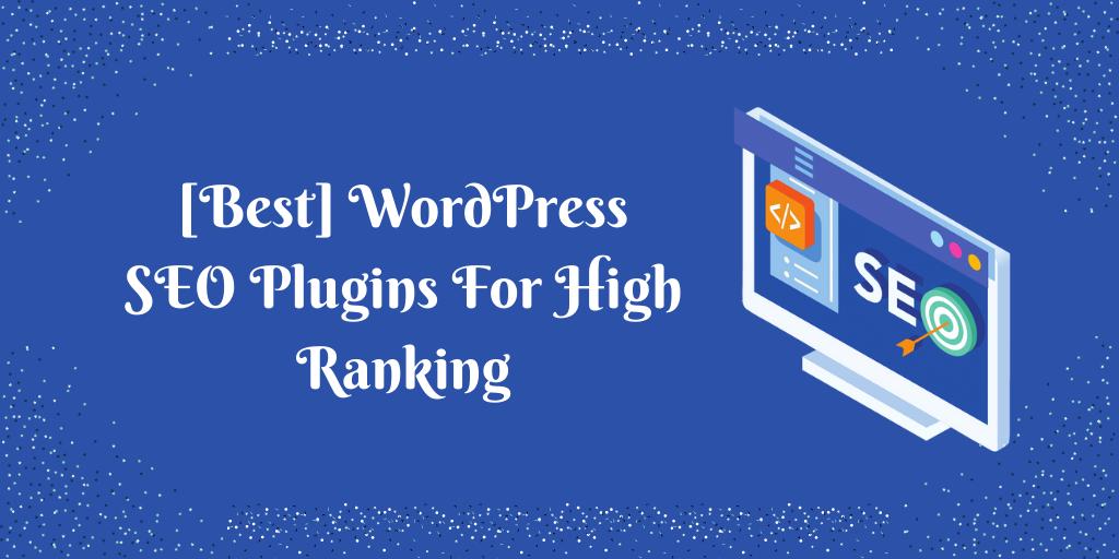 [Best] WordPress SEO Plugins For High Ranking