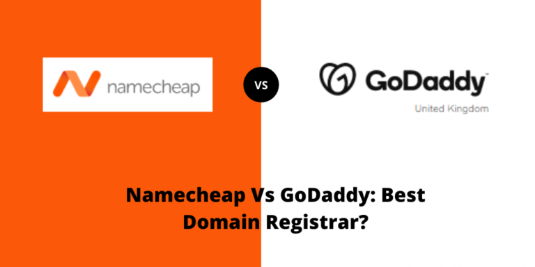 Namecheap Vs GoDaddy: Best Domain Registrar?