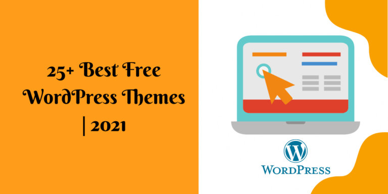 25+ Best Free WordPress Themes | 2021