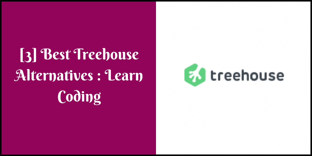 [3] Best Treehouse Alternatives In 2021