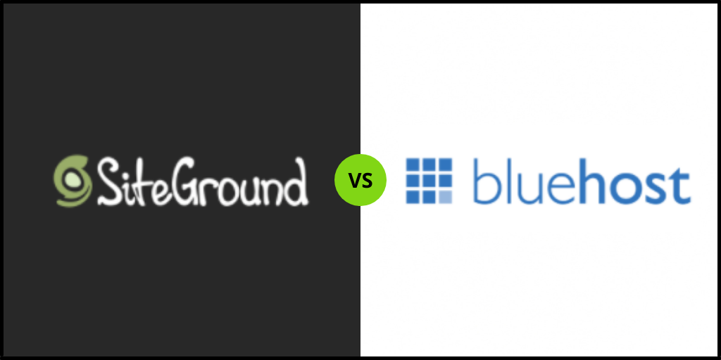 """SiteGround Vs Bluehost """"Who is Best"""" in 2021"""